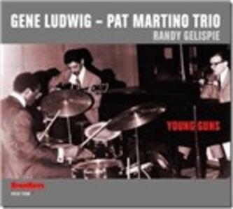 Young Guns - CD Audio di Pat Martino,Gene Ludwig