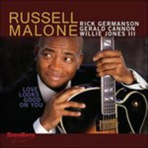 Love Looks Good on You - CD Audio di Russell Malone