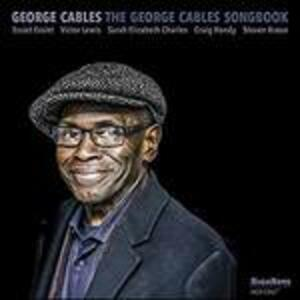 George Cables Songbook - CD Audio di George Cables