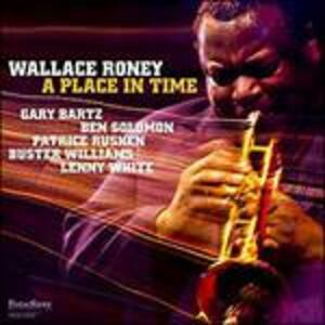 A Place in Time - CD Audio di Wallace Roney