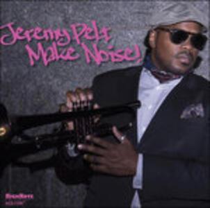 Make Noise - CD Audio di Jeremy Pelt