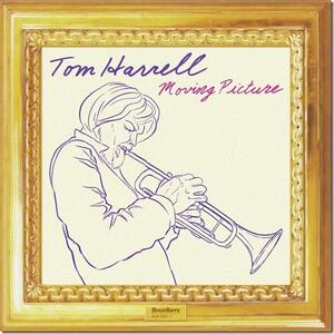Moving Picture - CD Audio di Tom Harrell