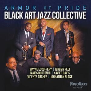 Armor of Pride - CD Audio di Black Art Jazz Collective