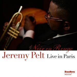 Noir en rouge. Live in Paris - CD Audio di Jeremy Pelt