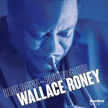 Blue Dawn Blue Nights - CD Audio di Wallace Roney