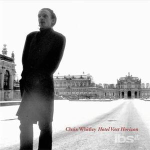 Hotel Vast Horizon - CD Audio di Chris Whitley