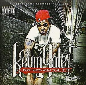 I Don't Know What to - CD Audio di Kevin Gates