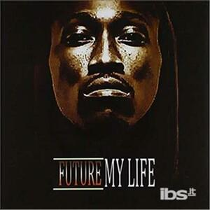 My Life - CD Audio di Future