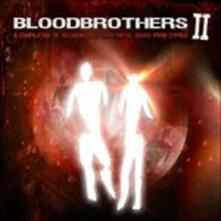 Bloodbrothers ii - CD Audio