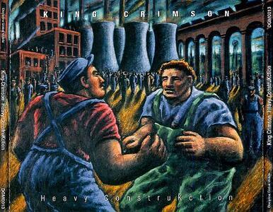 Heavy Construction - CD Audio di King Crimson