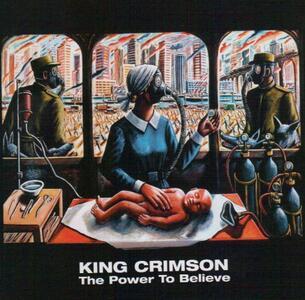 The Power to Believe - CD Audio di King Crimson