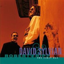 The First Day - CD Audio di David Sylvian,Robert Fripp