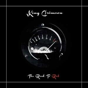 The Road to Red - CD Audio + DVD Audio di King Crimson
