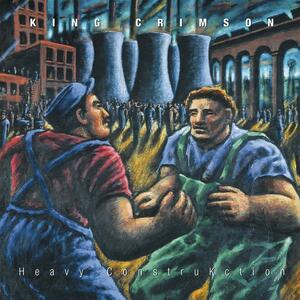 Heavy Construction - CD Audio di King Crimson