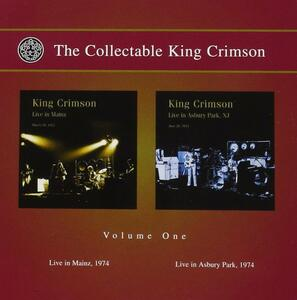 The Collectable King Crimson v.1: Live in Mainz, Live in Asbury Park,1974 - CD Audio di King Crimson