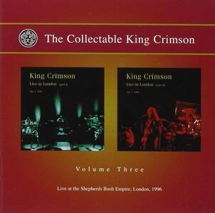 Collectable vol.3. Live in London 1996 - CD Audio di King Crimson