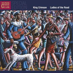 Ladies of the Road - CD Audio di King Crimson