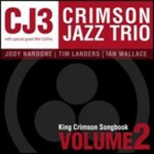 King Crimson Songbook vol.2 - CD Audio di Crimson Jazz Trio