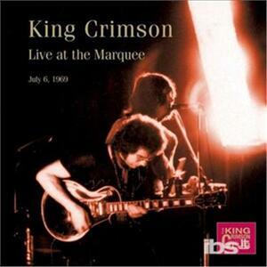 Live at the Marquee 1969 (Limited Edition) - CD Audio di King Crimson