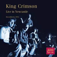 Live in Newcastle 08-12-1972 - CD Audio di King Crimson