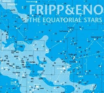 The Equatorial Stars (200 gr.) - Vinile LP di Brian Eno,Robert Fripp