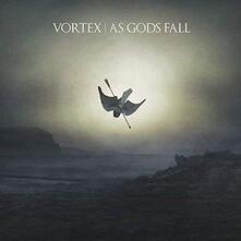 As Gods Fall - CD Audio di Vortex