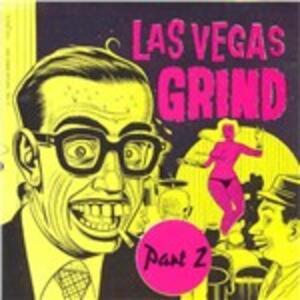 Las Vegas Grind vol.2 - CD Audio