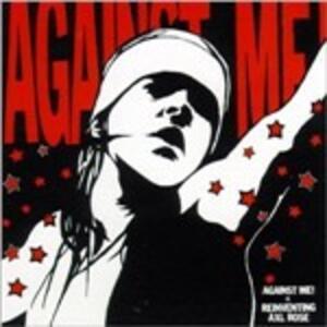 Reinventing Axl Rose - CD Audio di Against Me