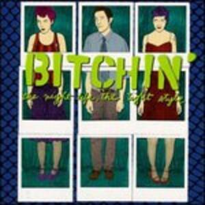 Night Life, Tight Style - CD Audio di Bitchin'