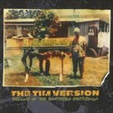 Decline of the Southern... - CD Audio di Tim Version