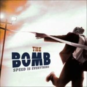 Speed Is Everything - Vinile LP di Bomb