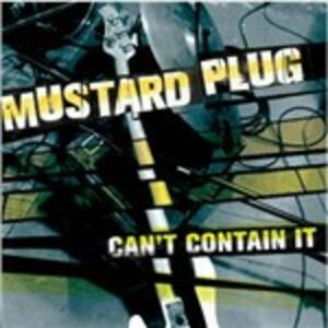 Can't Contain it - CD Audio di Mustard Plug