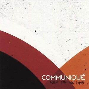 Walk Into The Light - CD Audio di Communique