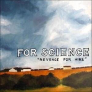 Revenge for Hire - Vinile LP di For Science