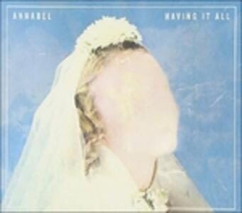 Having it All - CD Audio di Annabel