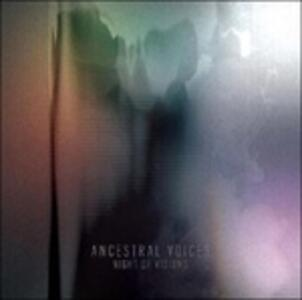 Night of Visions - CD Audio di Ancestral Voices