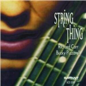 String Thing - CD Audio di Bucky Pizzarelli,Richard Carr