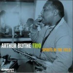 Spirits in the Fields - CD Audio di Arthur Blythe