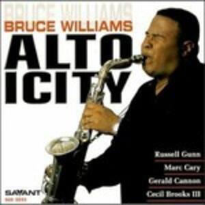 Altoicity - CD Audio di Bruce Williams