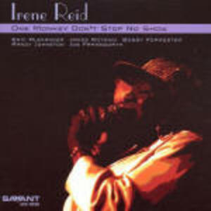 One Monkey don't Stop no Show - CD Audio di Irene Reid