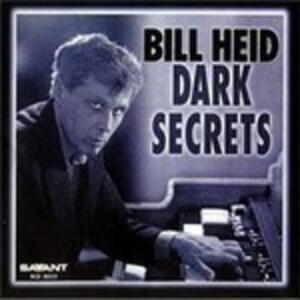 Dark Secrets - CD Audio di Bill Heid