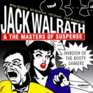Invasion of Booty Shakers - CD Audio di Jack Walrath,Masters of Suspence