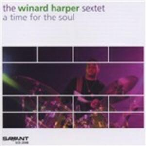 A Time for the Soul - CD Audio di Winard Harper