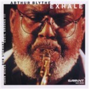 Exhale - CD Audio di Arthur Blythe