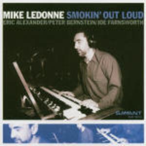 Smokin' Out Loud - CD Audio di Mike LeDonne