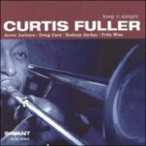 Keep it Simple - CD Audio di Curtis Fuller