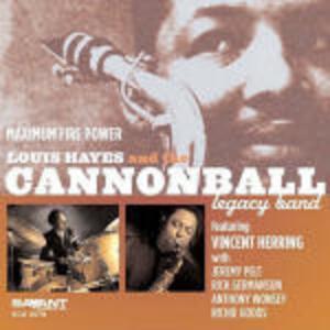 Maximum Firepower - CD Audio di Cannonball Legacy Band,Louis Hayes