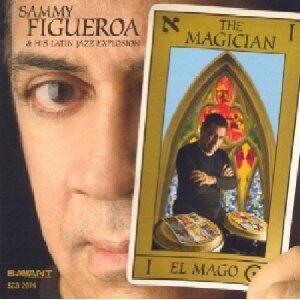 The Magician - CD Audio di Sammy Figueroa,Latin Jazz Explosion
