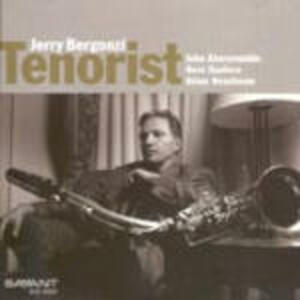 Tenorist - CD Audio di Jerry Bergonzi