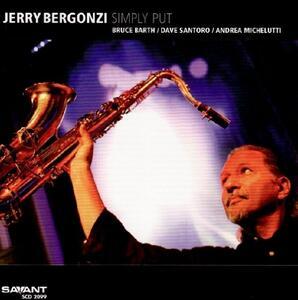 Simply Put - CD Audio di Jerry Bergonzi